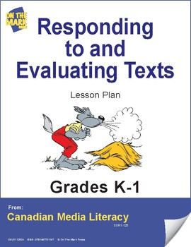 Responding To & Evaluating Texts Lesson Plan Gr. K-1