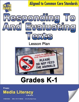 Responding To and Evaluating Texts Lesson Plan  - Aligned to Common Core