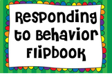 Responding to Behavior Flipbook