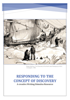 Responding to the Concept of Discovery a Creative Writing Resource