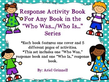 "Response Activity Book for Any Book in the ""Who Was..../Who Is..."" Series"