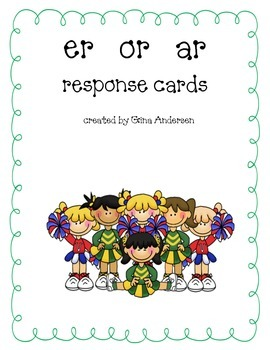 Response Cards-er, or, ar