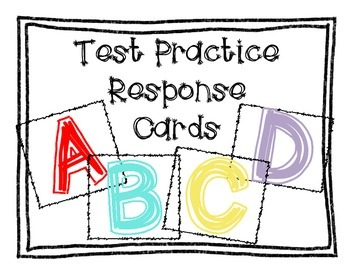 Response Cards for Multiple Choice Test Practice