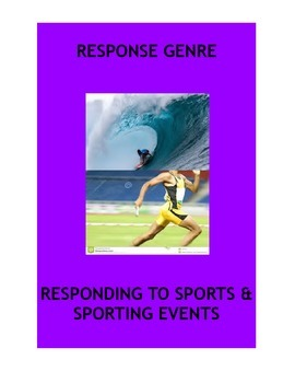 Genre: Responding to Text: Sports Writing.