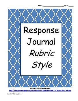 Response Journal (Rubric Style)