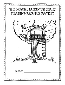 Response Packet For The Magic Tree House Series By Joanna Mena Tpt