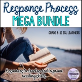 Response Process/Response to Texts Mega Bundle for ESL/ELA
