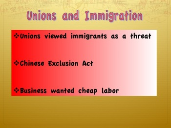 Response to Industrialization-Immigration and Unions