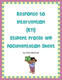 Response to Intervention (RTI) Student Profile and Documentation Sheet