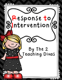 Response to Intervention by The 2 Teaching Divas