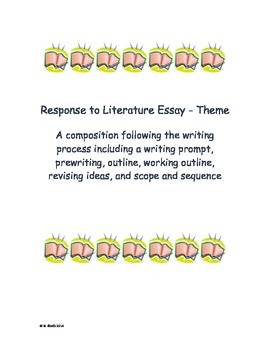 response to literature essay writing project theme - Response To Literature Essay Format