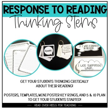 Response to Reading Thinking Stems {Posters, Key Rings, Templates}