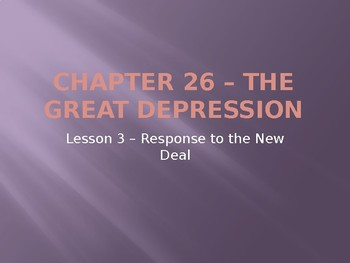 The Great Depression - Response to the New Deal PowerPoint