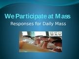 Responses for Catholic Mass