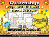 Responsibilities of a Good Citizen Interactive Notebook BUNDLE - Citizenship