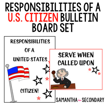 Responsibilities of a U.S. Citizen Bulletin Board Set!