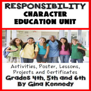 Responsibility Character Education Unit, No-Prep Lessons,