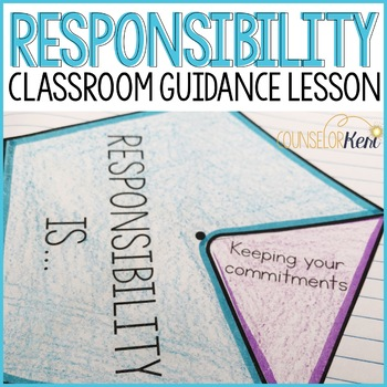 Responsibility Elementary Classroom Guidance Lesson