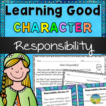 Responsibility - Learning Good Character