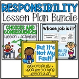 Responsibility Lesson Plan Bundle
