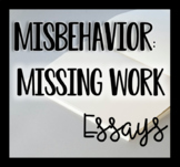 Responsibility - Missing Work and/or No Homework Behavior Essays