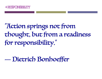 Responsibility Quotes Posters (8.5 x 11)