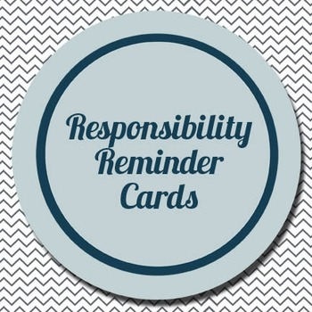Responsibility Reminder Cards: Classroom Management Strategy