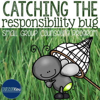 Responsibility Small Group Counseling Program - Elementary School
