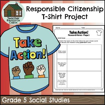 Responsible Citizenship Project Design A T Shirt Grade 5 Social Studies