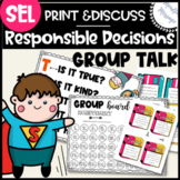 Responsible Decision Making: Group Activity | SEL / Mindfulness