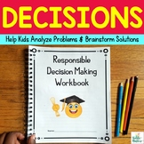 Responsible Decision Making Workbook