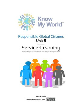 Responsible Global Citizens: Unit 5 - Service-Learning