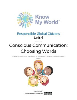 Responsible Global Citizens: Unit 4 - Conscious Communication