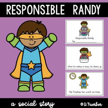 Responsible Randy: A Social Story