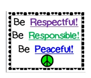 Responsible, Respectful and Peaceful Behavior Chart