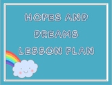 Hopes and Dreams Lesson Plan