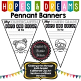"""Hopes and Dreams"" Pennant Banners"