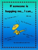 Responsive Classroom: If Someone is Bugging Me... I Can...