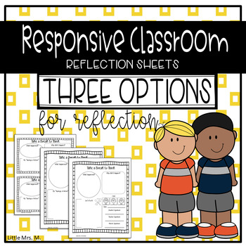 Responsive Classroom Behavior and Reflection Sheets
