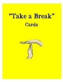 "Responsive Classroom - ""Take a break"" cards"