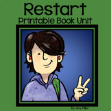 Restart Novel Study: vocabulary, comprehension questions, writing, skills