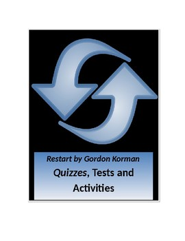 Restart by Gordon Korman Quizzes, Tests, and Activities
