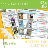 Restate the Question  Dog + Cat Theme