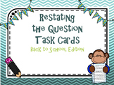 Restate the Question Task Cards