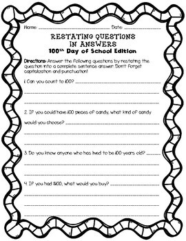Restating Questions:100th Day of School Edition(Answering in Complete Sentences)