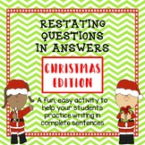 Restating Questions: Christmas Edition (Answering in Complete Sentences)