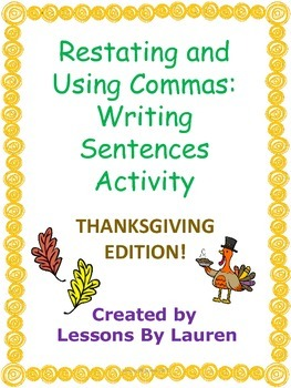Thanksgiving Restating Questions and Using Commas