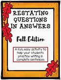 Restating Questions: Fall/Autumn Edition (Answering in Com