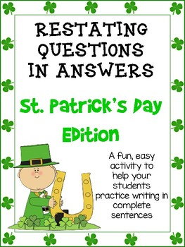 Restating Questions: St. Patrick's Day Edition (Answering in Complete Sentences)