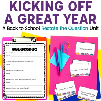 Restating the Question: An Introduction through Oral Language   Back to School